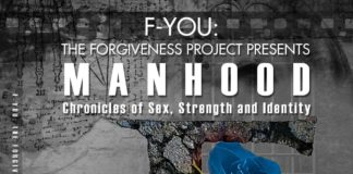 The Forgiveness Project-MANHOOD- Chronicles of sex- strength and